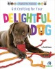 Get crafting for your delightful dog