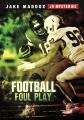 Football foul play