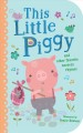 This little piggy : and other favorite nursery rhymes