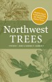 Northwest trees : identifying and understanding the region