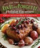 Fix-it and forget-it holiday favorites : 150 easy and delicious slow cooker recipes
