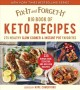 Fix-it and forget-it big book of keto recipes : 275 healthy slow cooker & instant pot favorites