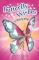 Butterfly wishes : the wishing wings
