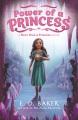 Power of a princess : a more than a princess novel