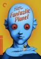 Fantastic planet  = La planète sauvage
