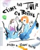 Céline and Julie go boating [videorecording (Blu-ray)]