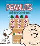 Peanuts holiday cookbook : sweet treats for special occasions all year round.