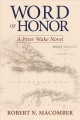 Word of honor : a Peter Wake novel