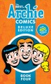 The best of Archie comics : deluxe edition. Book four