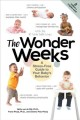 The wonder weeks : a stress-free guide to your baby