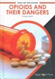 Opioids and their dangers