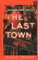The last town [text (large print)]