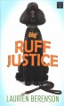 Ruff justice [text (large print)]