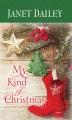My kind of Christmas [text (large print)]