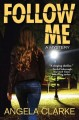 Follow me : a Freddie Venton and Nasreen Cudmore mystery