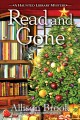 Read and gone : a haunted library mystery