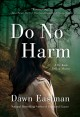 Do No Harm [electronic resource]