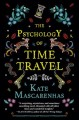 The psychology of time travel : a novel