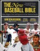 The new baseball bible : notes, nuggets, lists, and legends from our national pastime