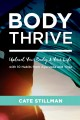 Body thrive : uplevel your body and your life with 10 habits from Ayurveda and yoga