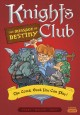 Knights club. 2, The message of destiny