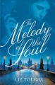 The melody of the soul : a WWII women's fiction novel