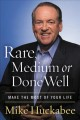 Rare, medium, or done well : make the most of your life