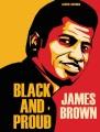 James Brown : black and proud