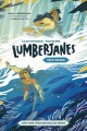 Lumberjanes. True colors