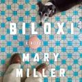Biloxi [sound recording (book on CD)] : a novel