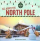 All about the North Pole