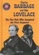 Charles Babbage and Ada Lovelace : the pen pals who imagined the first computer