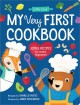 My very first cookbook : joyful recipes to make together!