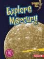 Explore Mercury