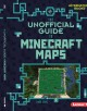The unofficial guide to Minecraft maps