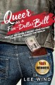 Queer as a five-dollar bill : what if you knew a secret from history that could change the world?