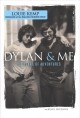 Dylan & me : 50 years of adventures