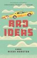 Bad ideas : a novel