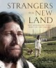 Strangers in a new land : what archaeology reveals about the first Americans