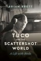 Tuco and the scattershot world : a life with birds
