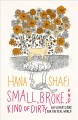 Small, broke, and kind of dirty : affirmations for the real world