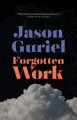 Forgotten work : a novel