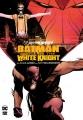 Batman. Curse of the White Knight
