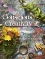 Conscious creativity : look, connect, create