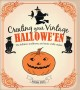 Creating your vintage hallowe'en : the folklore, traditions, and some crafty makes