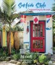 Surfside style : beautiful homes and relaxed living by the coast