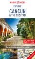 Explore Cancún & the Yucatán