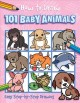 HOW TO DRAW 101 BABY ANIMALS.