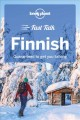 Fast talk Finnish : guaranteed to get you talking.