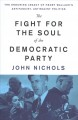 The fight for the soul of the Democratic Party : the enduring legacy of Henry Wallace